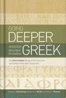 Going Deeper with New Testament Greek (HB)
