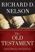 Old Testament: Canon, History, and Literature (PB)