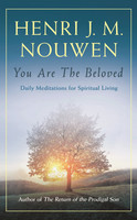 You are the Beloved: Daily Meditations for Spiritual Living (PB)