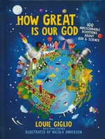 How Great Is Our God: 100 Indescribable Devotions About God and Science (양장본)