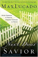 Next Door Saviour Near Enough to Touch. Strong Enough to Trust (PB)
