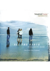 Parachute Band Live Worship - All The Earth (CD)
