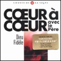 COEUR a COEUR - avec le pere - Dieu Fidele (CD)
