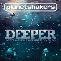 Planetshakers - Deeper (CD)