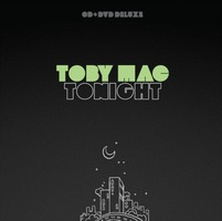 TOBY MAC - Tonight Deluxe Edition(CD DVD)