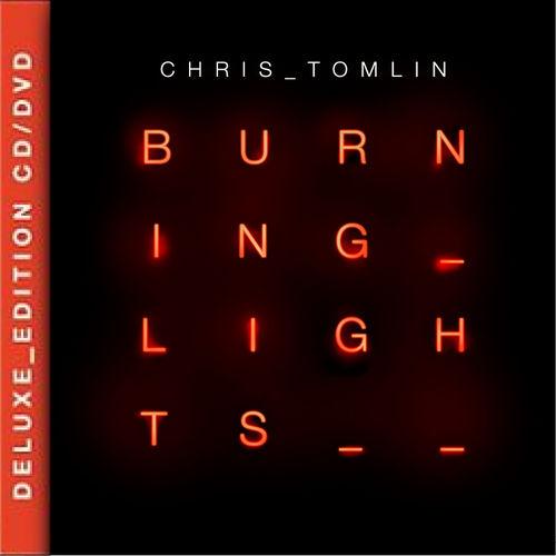 Chris Tomlin - Burning Lights (Deluxe Edition DVD CD)
