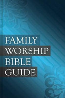 Family Worship Bible Guide (HB)