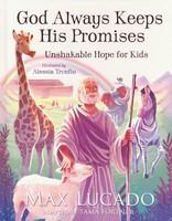God Always Keeps His Promises: Unshakable Hope for Kids (HB)