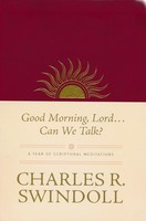 Good Morning, Lord . . . Can We Talk?: A Year of Scriptural Meditations (Imitation Leather)