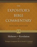 EBC Vol. 13: Hebrews-Revelation, Rev. Ed. (Hardcover)