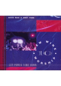 New Wine Worship 10 - Let Power Come Down (CD)