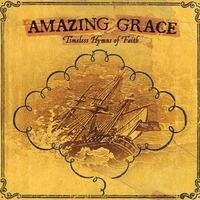 Amazing Grace - Timeless Hymns of Faith (CD)