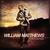 William Matthews  - Hopes Anthem (CD)