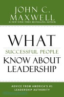 What Successful People Know about Leadership (HB)