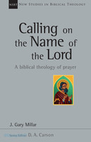 NSBT: Calling on the Name of the Lord (PB)