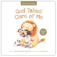 God Takes Care of Me: Psalm 23 (A Childs First Bible) Board book