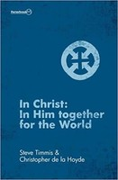 In Christ: In Him Together for the World (PB)