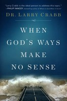 When Gods Ways Make No Sense (Paperback)