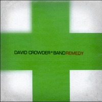 David Crowder Band - Remedy (CD)