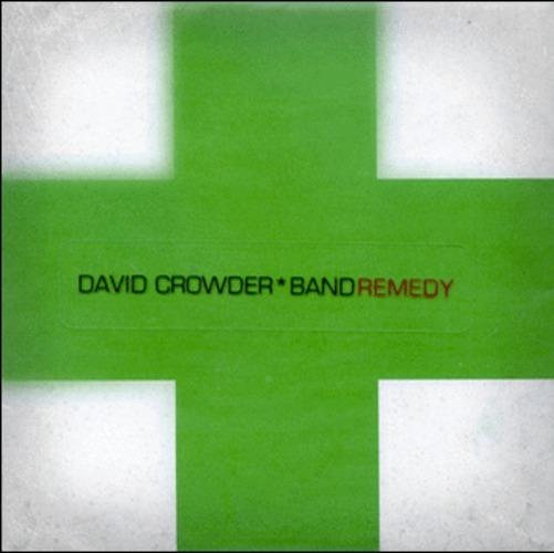 David Crowder Band - Remedy (CD)