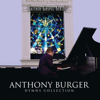 Anthony Burger - Hymns Collection (CD)