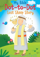 My Bible Dot-To-Dot: Lost Sheep (PB)