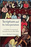 Scripture and Its Interpretation (PB): A Global, Ecumenical Introduction to the Bible