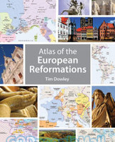 Atlas of the European Reformations (PB)