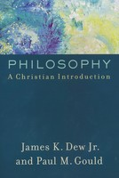 Philosophy: A Christian Introduction (PB)