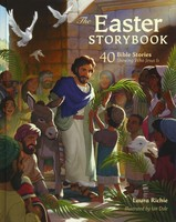 Easter Storybook: 40 Bible Stories Showing Who Jesus Is (Hardcover)