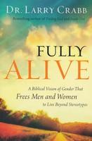 Fully Alive (Paperback)
