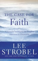 Case for Faith: A Journalist Investigates the Toughest Objections to Christianity (소프트커버)