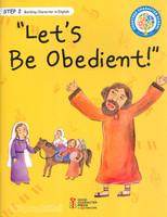 Lets Be obedient (Step2 ) - 좋은나무성품학교 영어 성품 교재 시리즈