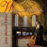 John Michael Talbot - Worship and Bow Down(CD)