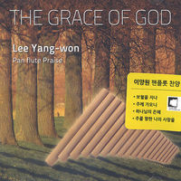 Lee YangWon Pan Flute Praise - THE GRACE OF GOD (CD)