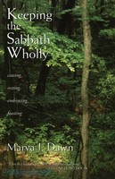 Keeping the Sabbath Wholly (PB): Ceasing, Resting, Embracing, Feasting