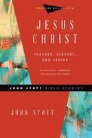 Jesus Christ: Teacher, Servant, and Savior (PB)