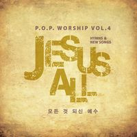 P.O.P Worship Vol.4 - JESUS ALL (CD)