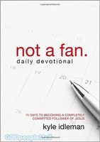 Not a Fan Daily Devotional