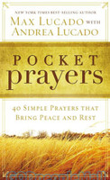 Pocket Prayers: 40 Simple Prayers That Bring Peace and Rest (PB)