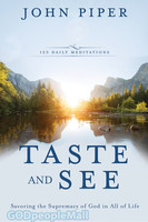 Taste and See: Savoring the Supremacy of God in All of Life (HB) -하나님을 맛보는 묵상  원서