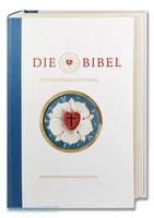Die Bibel nach Martin Luthers Ubersetzung - Lutherbibel revidiert 2017: Jubilaumsausgabe 500 Jahre Reformation. Mit Sonderseiten z