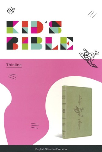 ESV: Kids Bible, Thinline (TruTone, Bird of the Air)