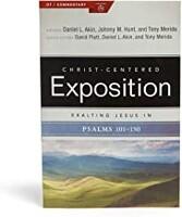 Exalting Jesus in Psalms 101-150 (Paperback)