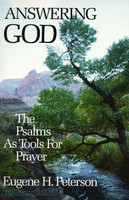 Answering God: The Psalms as Tools for Prayer (PB)