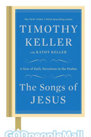 Songs of Jesus - A Year of Daily Devotions in the Psalms (HB)