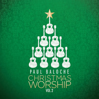 Paul Baloche - Christmas Worship Vol 2 (CD)