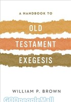 Handbook to Old Testament Exegesis (PB)