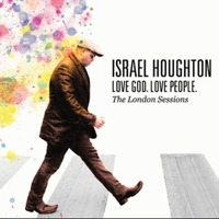Israel Houghton - Love God, Love People (CD)