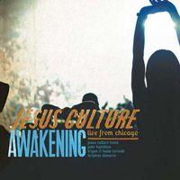 Jesus Culture - Awakening Live Worship from Chicago (2CD)